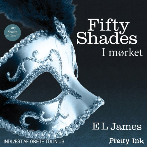 Fifty Shades - I mørket [Fifty Shades Darker - Danish Edition]                   By:                                                                                                                                 E. L. James                               Narrated by:                                                                                                                                 uncredited                      Length: 15 hrs and 7 mins     8 ratings     Overall 3.1