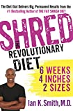 Shred: The Revolutionary Diet: 6 Weeks 4 Inches 2 Sizes #affiliate