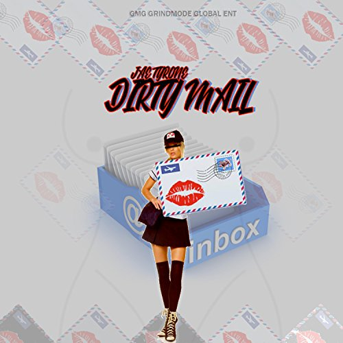 Dirty Mail [Explicit]