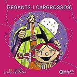 Gegants i capgrossos (Llibres infantils i juvenils - El bosc de colors)