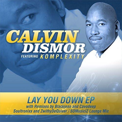 Calvin Dismor feat. Komplexity
