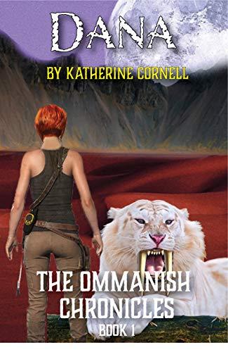 Dana: The Ommanish Chronicles (English Edition)
