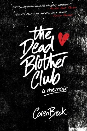 The Dead Brother Club: A Memoir