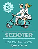Scooter Coloring Book – 25 designs - 58 pages - 8.5 x11 in.: Over 25 coloring pages to color and enjoy | Vintage & Modern motorcycles to for kids & teens.