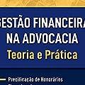 Gestão Financeira na Advocacia - Teoria e Prática