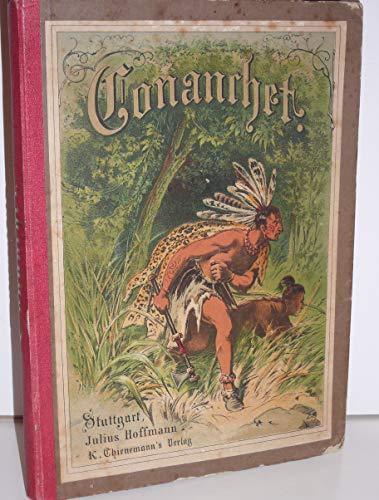 Conanchet, der Indianerhäuptling. Eine Erzählung für die reifere Jugend. Nach dem Englischen des J. F. Cooper bearbeitet von Franz Hoffmann. 3. Auflage.