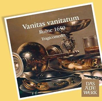 Vanitas vanitatum [Rome 1650] (DAW 50)
