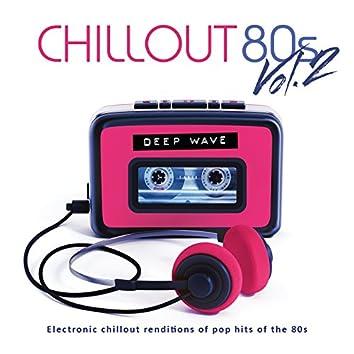 Chillout 80s (Vol. 2)