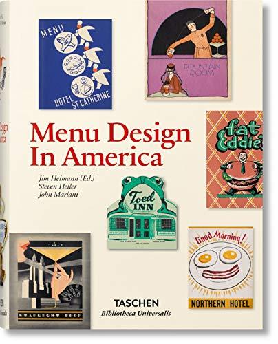 Menu Design in America (Bibliotheca Universalis)
