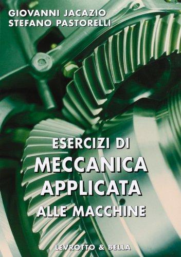 Esercizi di meccanica applicata alle macchine