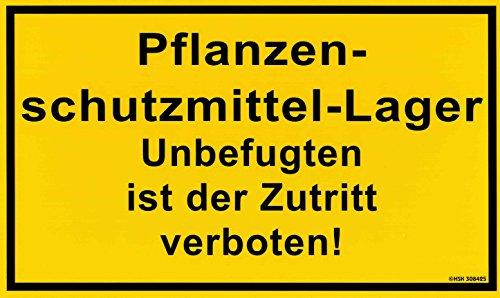 PST- Schild - PFLANZENSCHUTZMITTEL- LAGER UNBEFUGTEN IST DER ZUTRITT VERBOTEN - 308425 - Gr. 25 X 15cm