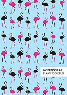 Flamingo Club Notebook - A4: (Blue Edition) Fun notebook 192 lined pages (A4 / 8.27x11.69 inches / 21x29.7cm)