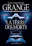 La Terre des morts - Format Kindle - 8,99 €