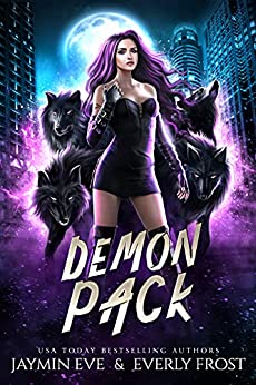 Demon Pack by [Jaymin  Eve, Everly  Frost]