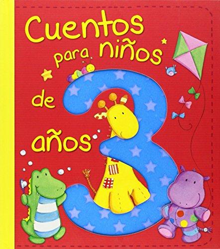 Cuentos para niños de 3 años (Cuentos y ficción)
