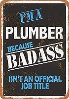 バダスだから私は配管工です 金属板ブリキ看板警告サイン注意サイン表示パネル情報サイン金属安全サイン