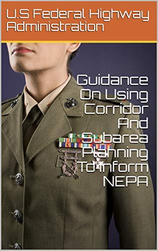 Guidance On Using Corridor And Subarea Planning To Inform NEPA
