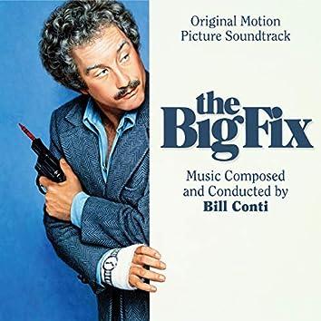The Big Fix (Original Motion Picture Soundtrack)