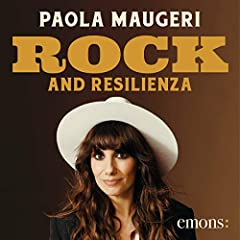 Rock and resilienza