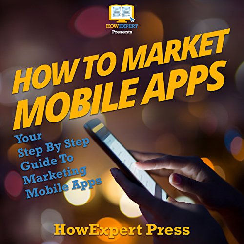 How to Market Mobile Apps audiobook cover art