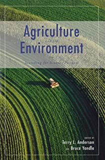 Agriculture and the Environment: Searching for Greener Pastures (Hoover Institution Press Publication Book 483) (English Edition)