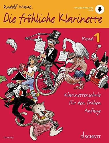 Die fröhliche Klarinette: Klarinettenschule für den frühen Anfang (Überarbeitete Neuauflage). Band 1. Klarinette. Lehrbuch. (Die fröhliche Klarinette, Band 1)