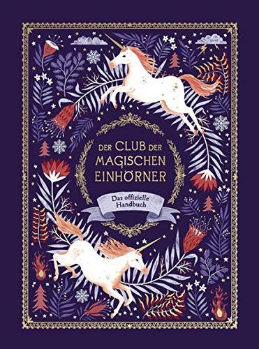 Der Club der magischen Einhörner - Das offizielle Handbuch