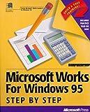 Microsoft Works for Windows 95 Step-by-step