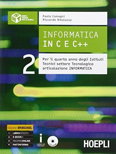 Informatica in C e C++. Per gli Ist. tecnici industriali. Con e-book. Con espansione online (Vol. 2)