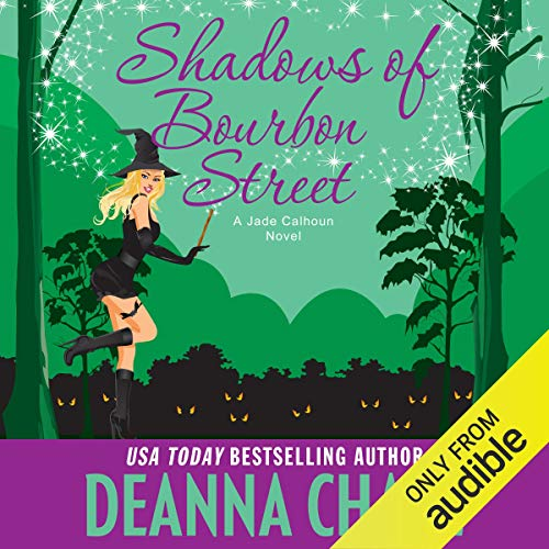 Shadows of Bourbon Street Audiobook By Deanna Chase cover art