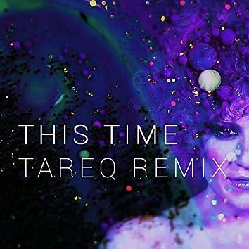 This Time (Tareq Remix)