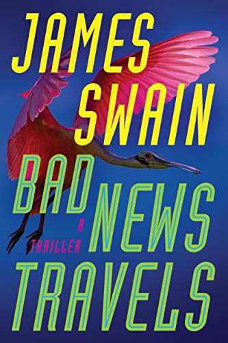 Bad News Travels: A Thriller (Lancaster & Daniels)