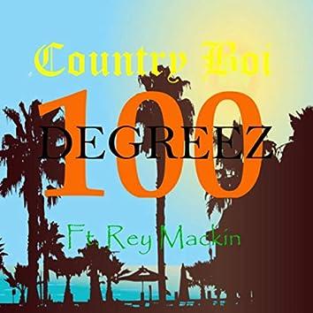 100 Degreez