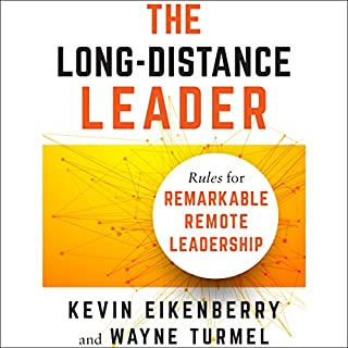 The Long-Distance Leader: Rules for Remarkable Remote Leadership audiobook cover art