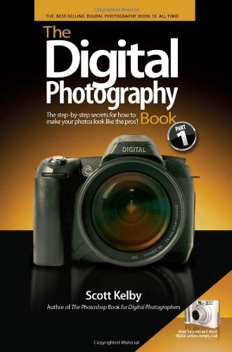 The Digital Photography Book by Kelby, Scott (1st (first) Edition) [Paperback(2006)]