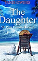 The Daughter: Large Print Hardcover Edition