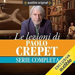 Le lezioni di Paolo Crepet. La serie completa copertina