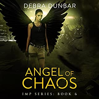 Angel of Chaos     Imp, Book 6              Written by:                                                                                                                                 Debra Dunbar                               Narrated by:                                                                                                                                 Angela Rysk                      Length: 11 hrs and 16 mins     Not rated yet     Overall 0.0