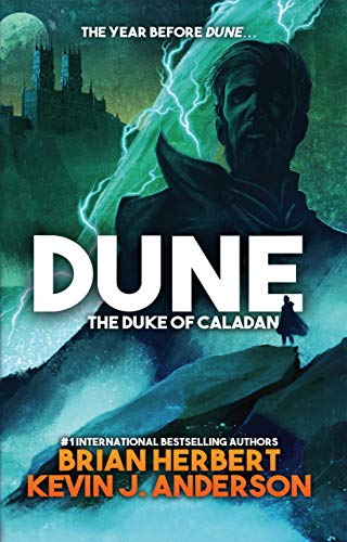 Dune: The Duke of Caladan (The Caladan Trilogy Book 1) (English Editio
