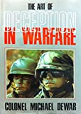 The Art of Deception in Warfare (A David & Charles military book)