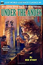 Under the Andes (Lost World-Lost Race Classics)