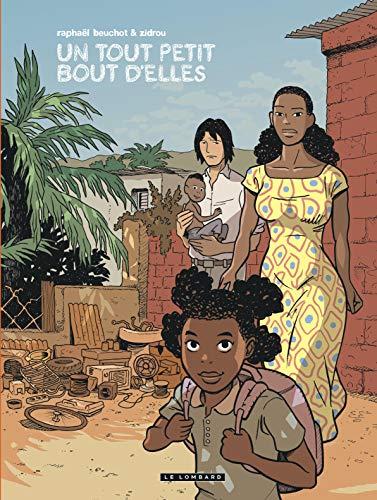 Trilogie africaine Zidrou-Beuchot - tome 0 - Un Tout petit bout d'elles