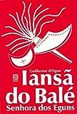 Iansã Do Balé. Senhora Dos Eguns (Em Portuguese do Brasil)