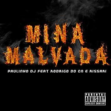 Mina Malvada