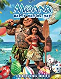 Moana: Happy Easter Day Coloring Book - Amazing gift for Kid, Toddlers, Children and Fans with High quality Images A4 Size (8.5 x 11 inch)