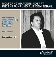 Mozart: Die Entfuhrung aus dem Serail by Kurt Bohme