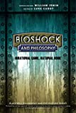 BioShock and Philosophy: Irrational Game, RationalBook