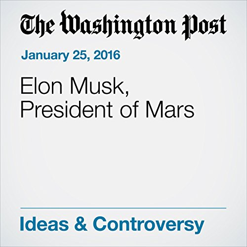 Elon Musk, President of Mars cover art