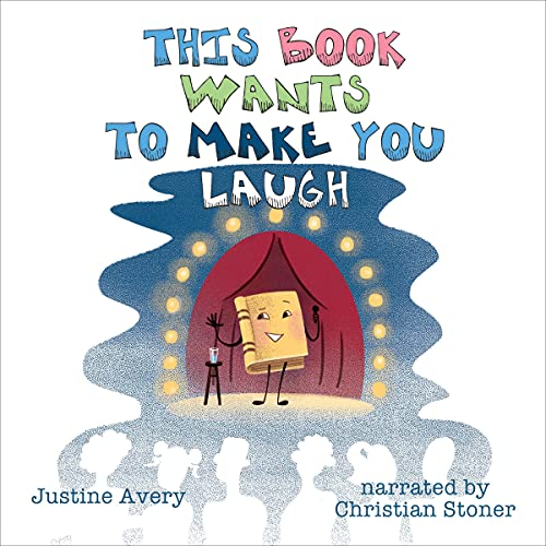 This Book Wants to Make You Laugh Audiobook By Justine Avery cover art