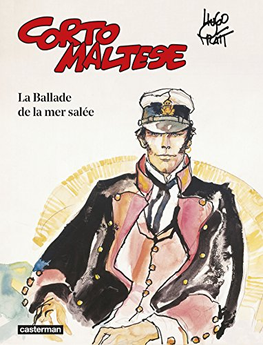 Corto Maltese Couleur, Tome 1 : La Ballade de la mer salée (Nouvelle édition 2015)